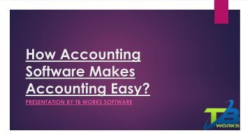 How Accounting Softwares Makes Accounting Easy