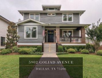 5902 Goliad Avenue | Dallas, TX 75206