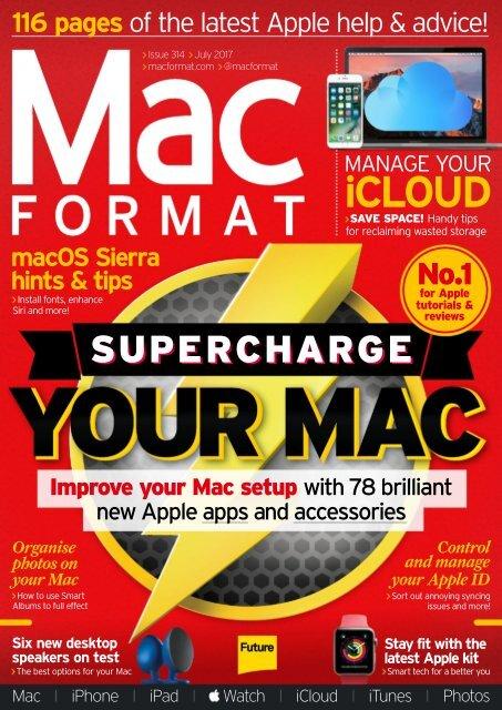 MacFormat_Issue_314_July_2017