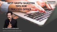 BEST VASTU SHASTRA TIPS FOR SUCCESS OFFICE