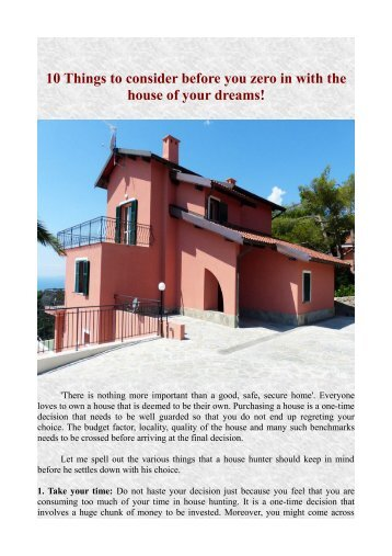 10 Things to consider before you zero in with the house of your dreams!