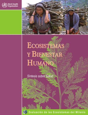 OMS, 2005. Ecosystemas y Bienestar humano