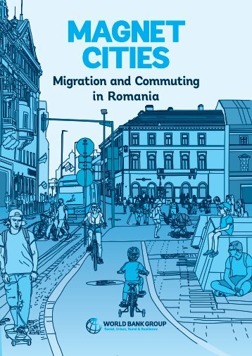 Magnet Cities__Migration and Commuting in Romania