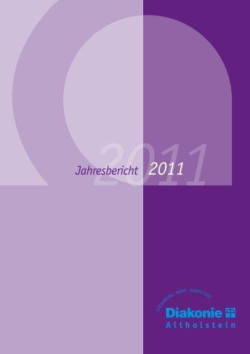 Jahresbericht 2011 Jahresbericht 2011 - Diakonie Altholstein