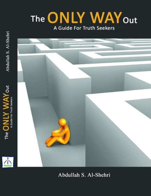 The Only Way out Guide for Truth Seekers
