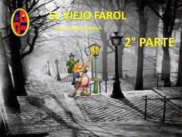 EL VIEJO FAROL (2° P.)