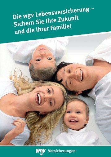 Die wgv Lebensversicherung - wgv Versicherungen