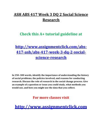 ASH ABS 417 Week 3 DQ 2 Social Science Research