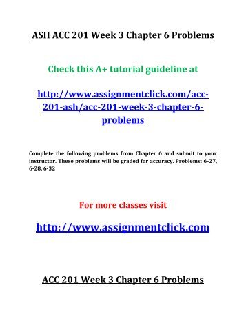ASH ACC 201 Week 3 Chapter 6 Problems