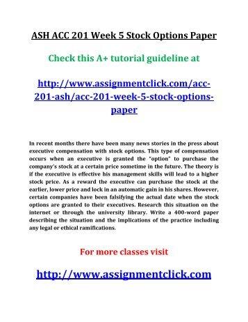 ASH ACC 201 Week 5 Stock Options Paper