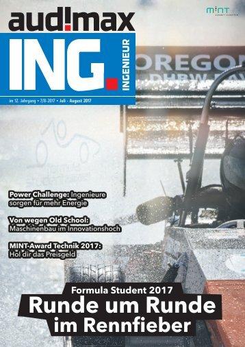 audimax ING 7/8.2017: Karrieremagazin für Ingenieure