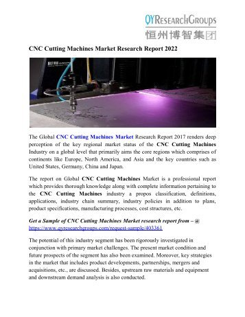 CNC Cutting Machines Market Analysis, Market Size, Regional Outlook, Competitive Strategies And Forecasts, 2022