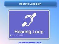 Hearing Loop Sign - Braille Sign Distributors