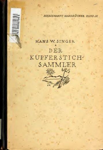 Handbuch für Kupferstichsammler; technische Erklärungen ...