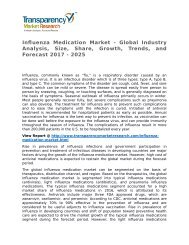 Influenza Medication Market - Global Industry Analysis, Size, Share, Growth, Trends, and Forecast 2017 - 2025