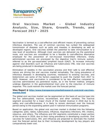 Oral Vaccines Market - Global Industry Analysis, Size, Share, Growth, Trends, and Forecast 2017 - 2025