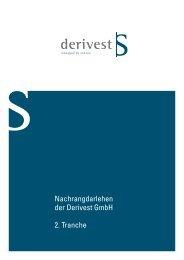 Nachrangdarlehen der Derivest GmbH 2. Tranche - Schleswiger ...