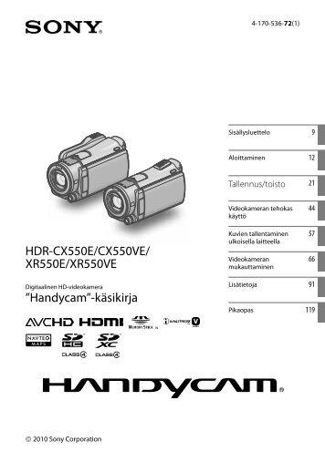 Sony HDR-XR550E - HDR-XR550E Consignes d'utilisation Finlandais