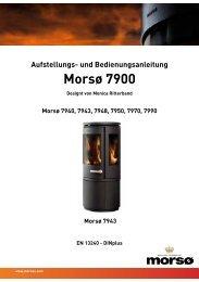 Aufstellungs- und Bedienungsanleitung Morsø 7900 - Feuer-Fuchs!