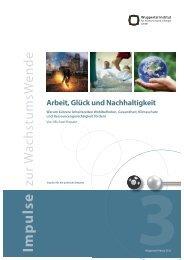 Arbeit, Glück und Nachhaltigkeit - Publication Server of the ...