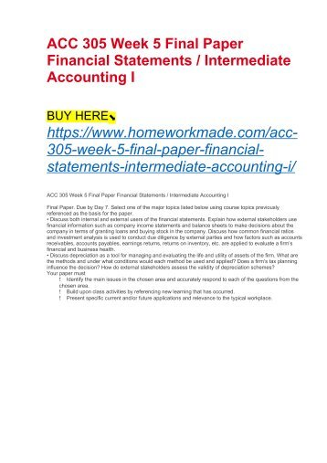 ACC 305 Week 5 Final Paper Financial Statements : Intermediate Accounting I