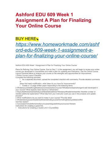 Ashford EDU 609 Week 1 Assignment A Plan for Finalizing Your Online Course
