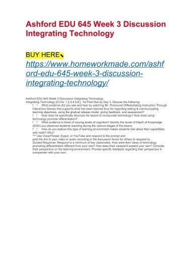 Ashford EDU 645 Week 3 Discussion Integrating Technology