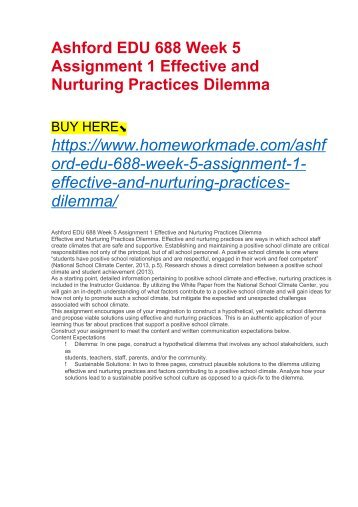 Ashford EDU 688 Week 5 Assignment 1 Effective and Nurturing Practices Dilemma
