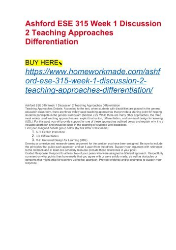 Ashford ESE 315 Week 1 Discussion 2 Teaching Approaches Differentiation