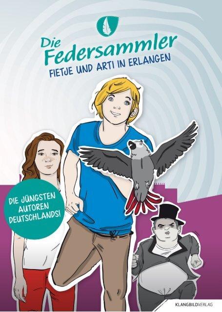 Die Federsammler - Fietje und Arti in Erlangen