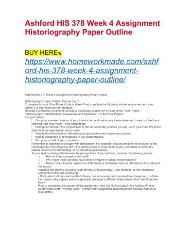 Ashford HIS 378 Week 4 Assignment Historiography Paper Outline
