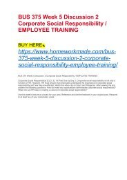 BUS 375 Week 5 Discussion 2 Corporate Social Responsibility : EMPLOYEE TRAINING