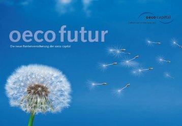 Und was ist das Flexible an oeco futur