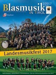 Blasmusik in Tirol - Ausgabe 2 / 2017
