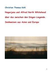 Nagarjuna und Alfred North Whitehead über das zwischen den Dingen Liegende.