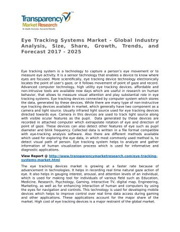 Eye Tracking Systems Market - Global Industry Analysis, Size, Share, Growth, Trends, and Forecast 2017 - 2025