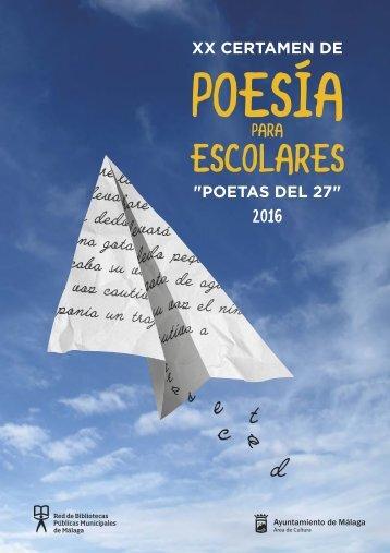 """XX Certamen de Poesía para Escolares """"Poetas del 27"""" (2016). Poemario"""