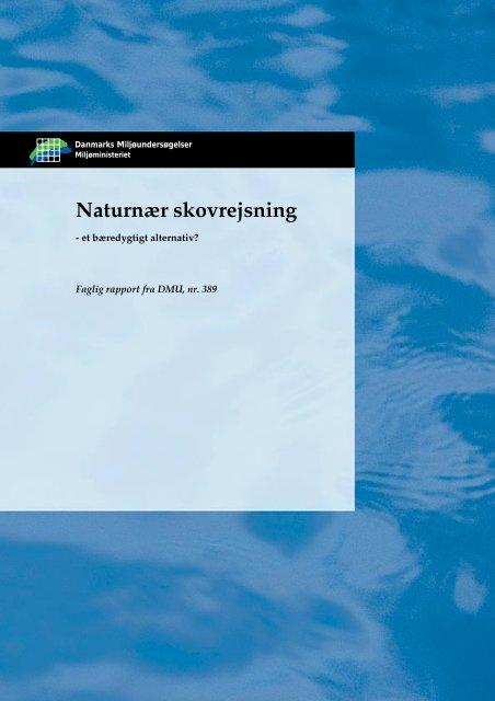 Naturnær skovrejsning - Danmarks Miljøundersøgelser