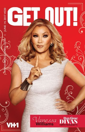 Get Out! GAY Magazine – Issue 320 – June 14, 2017