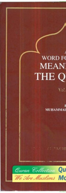 A word for Word Meaning Of The Quran - 3 of 3 - by Muhammad Mohar Ali