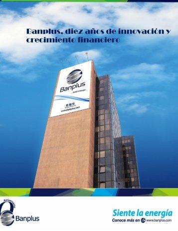 Diego Ricol- Banplus, diez años de innovación y crecimiento financiero