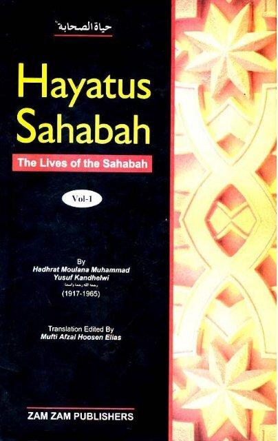 Hayatus Sahabah - The Lives of the Sahabah - Part 1 of 3
