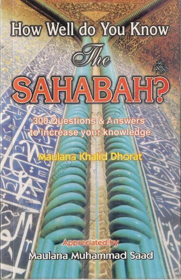 How Well Do You Know Sahabah? - By_Sheikh Khalid Dhorat