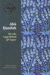 Abu Hanifah - His Life Legal Method Legacy
