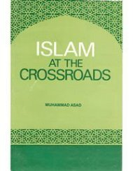 Islam at the Crossroads by Mauhammad Asad