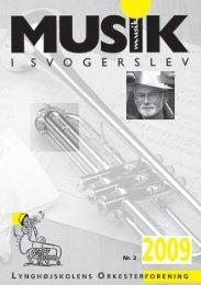 290660 Musik i svog_nr. 2 2009.indd - Lynghøjskolens ...