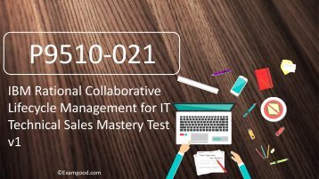 ExamGood IBM Technical Mastery P9510-021 exam dumps questions