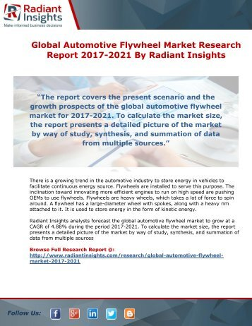 Global Automotive Flywheel  Market Research Report 2017-2021 By Radiant Insights