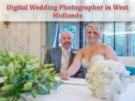 Digital Wedding Photographer in West Midlands
