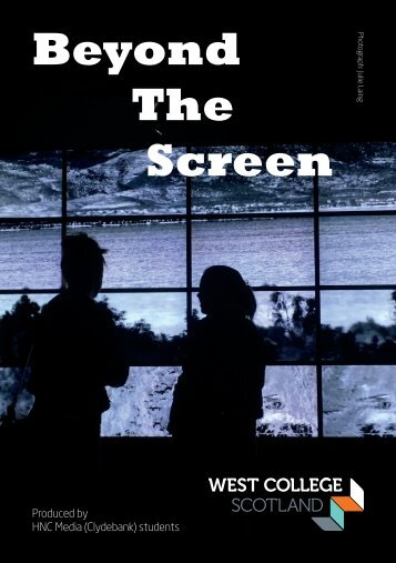 Beyond the Screen - HNC Media (Clydebank) students